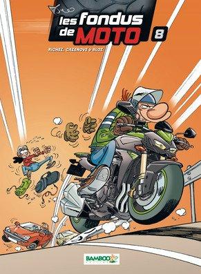 Les fondus de moto # 8