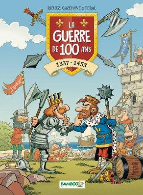La guerre de 100 ans 1