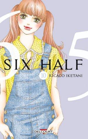 couverture, jaquette Six Half 10  (Delcourt Manga)