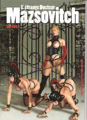 L'etrange Docteur Mazsovitch édition Réédition