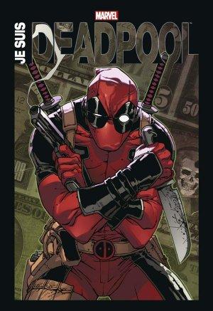 Je Suis Deadpool édition TPB hardcover (cartonnée)