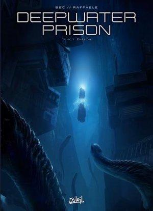 Deepwater Prison T.3