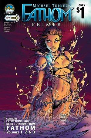 Michael Turner's Fathom édition Issue PRIMER