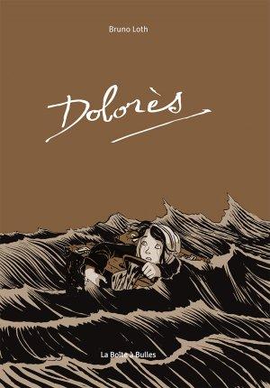 Dolorès (Loth) T.1