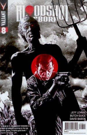 Bloodshot Reborn # 8 Issues (2015 - 2016)