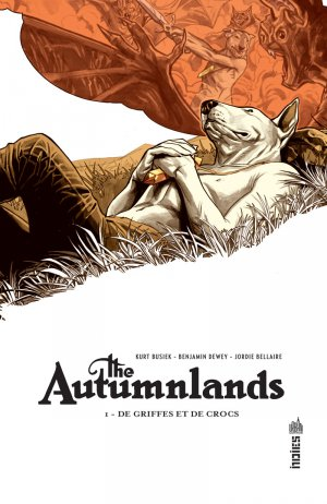 The Autumnlands T.1