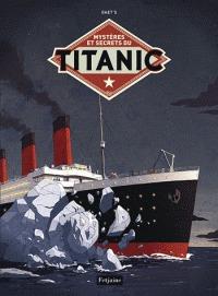 Mystères et secrets du Titanic édition Simple