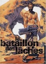 Le bataillon des lâches édition Simple