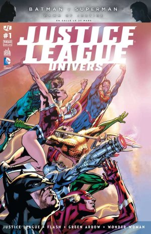 Justice League # 1 Kiosque mensuel (2016 - 2017)