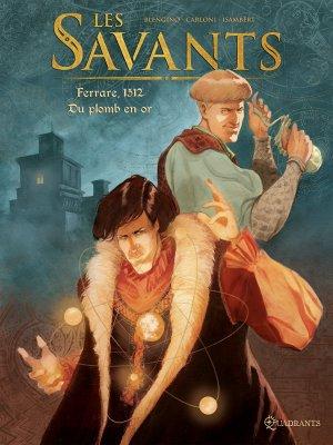 Les savants 1 - Ferrare 1512 - Du plomb en or