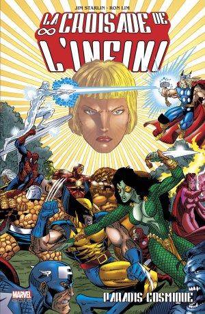 La Croisade de l'Infini édition TPB Softcover - Marvel Gold
