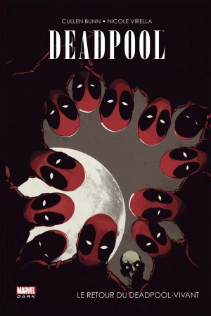 Deadpool – Le Retour du Deadpool-Vivant édition TPB hardcover (cartonnée)