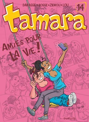 Tamara 14 - Amies pour la vie !