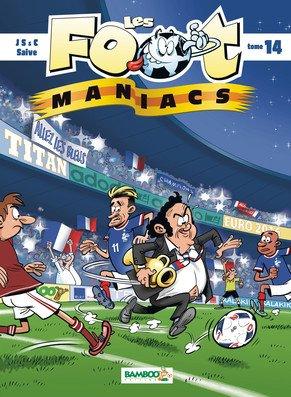 Les footmaniacs # 14