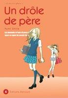 couverture, jaquette Un drôle de père 6  (Delcourt Manga) Manga