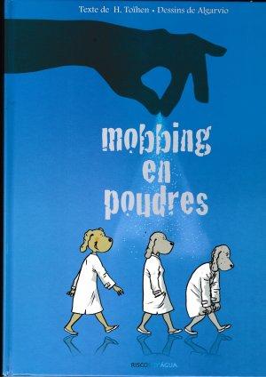 Mobbing en poudres édition Simple