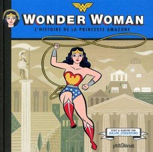 Wonder Woman - L'histoire de la princesse amazone édition Hardcover