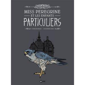 Miss Peregrine et les enfants particuliers édition Simple