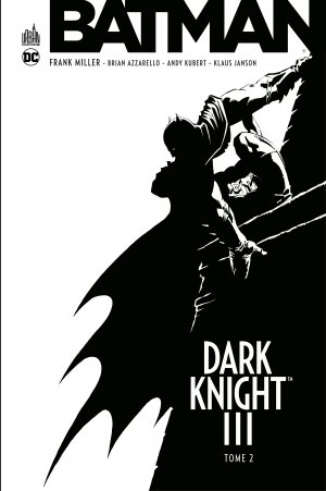 Dark Knight III - The Master Race T.2