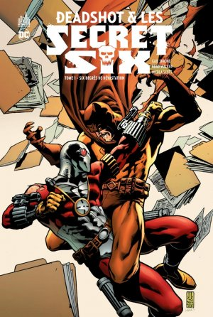 Deadshot & les Secret Six T.1