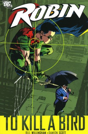 Robin 3 - To Kill A Bird