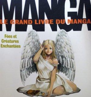 Le grand livre du manga, fées et créatures enchantées édition Simple
