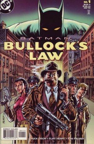 Batman - Bullock's Law édition Issues