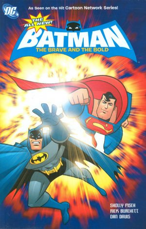 The All New Batman - The Brave and The Bold édition TPB softcover (souple)