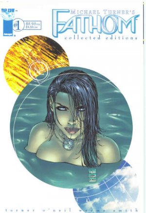 Michael Turner's Fathom édition Collected Editions