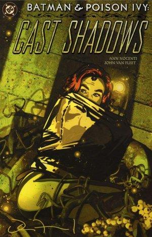 Batman / Poison Ivy - Cast Shadows édition Issues