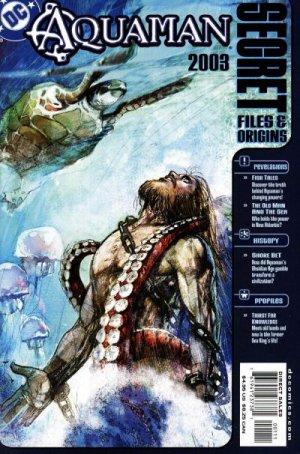 Aquaman - Secret Files and Origins 2003 édition Issues