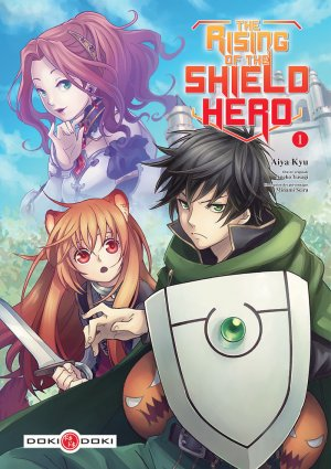 The Rising of the Shield Hero T.1