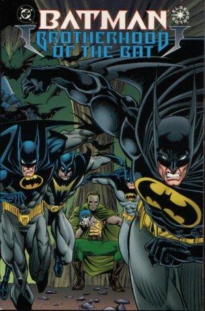 Batman - Brotherhood of the Bat édition Issues