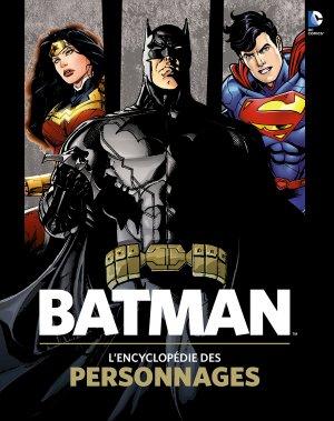 Batman - L'Encyclopédie des Personnages édition TPB hardcover (cartonnée)