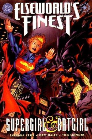 Elseworld's Finest - Supergirl & Batgirl édition Issues
