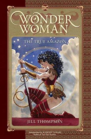 Wonder Woman - The True Amazon édition Hardcover