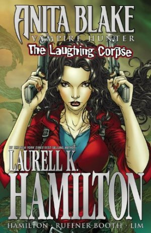 Anita Blake - The Laughing Corpse édition TPB softcover (souple) - Intégrale