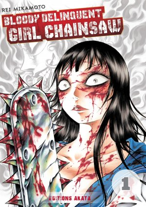 Bloody Delinquent Girl Chainsaw # 1