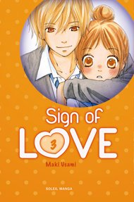 couverture, jaquette Sign of Love 3  (soleil manga) Manga