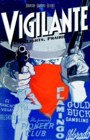 Vigilante - City Lights, Prairie Justice édition TPB softcover (souple)
