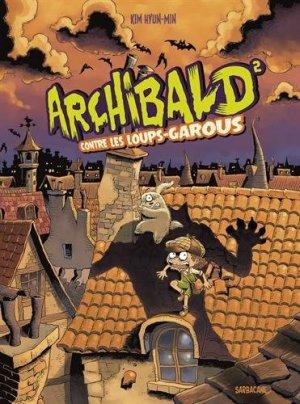 Archibald, pourfendeur de monstres T.2