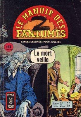 Le Manoir des Fantômes 4 - Le mort veille