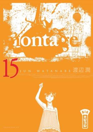 couverture, jaquette Montage 15  (kana) Manga