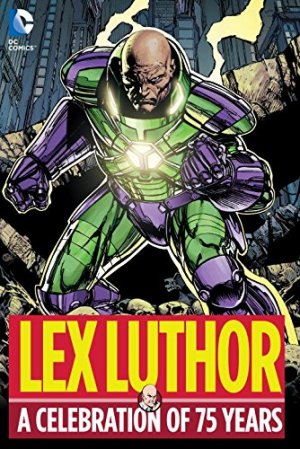 Lex Luthor - A Celebration of 75 Years édition TPB hardcover (cartonnée)