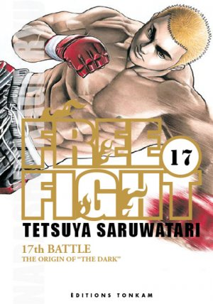 couverture, jaquette Free Fight - New Tough 17  (Tonkam) Manga