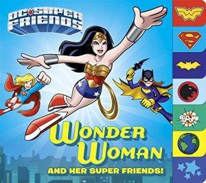 Wonder Woman and Her Super Friends! édition Board book (cartonnée épais)