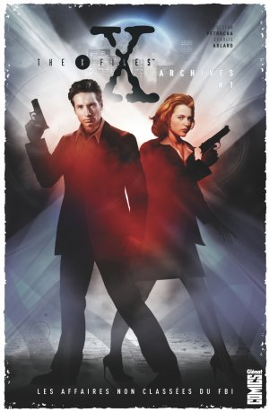 The X-Files Archives T.1