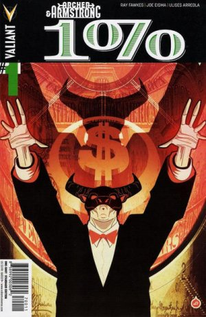 Archer and Armstrong - The One Percent édition Issues