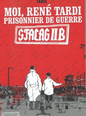 Moi René Tardi prisonnier au Stalag IIB édition Limitée