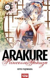Arakure Princesse Yakuza T.3